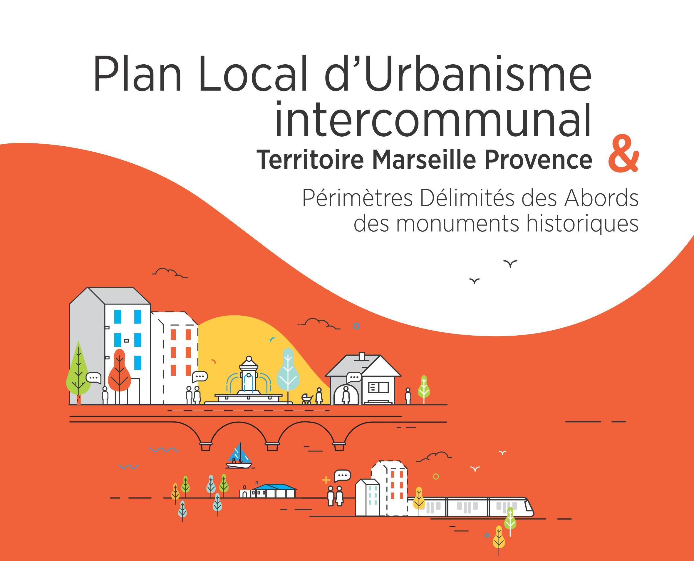 Plan Local d'Urbanisme intercommunal & Périmètre Délimité des Abords des monuments historiques